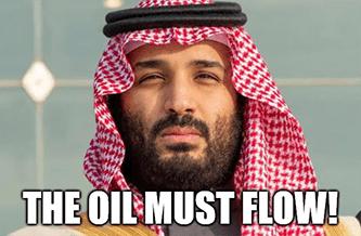Saudi OPEC Oil Must Flow Meme