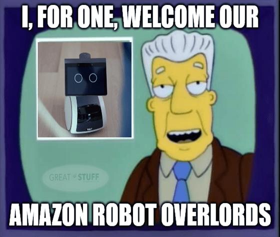 Amazon Astro Robot Overlord Simpsons Meme Big