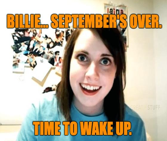 September Over Time To Wake Up Meme Big