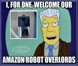 Amazon Robot Overlord Meme 2