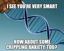 Douchebag DNA Crippling Anxiety Meme