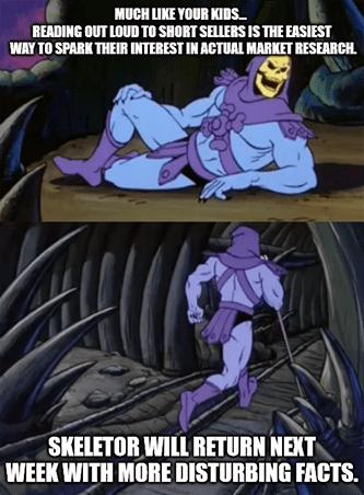 Skeletor Reading To Short Sellers Meme