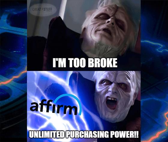 Target Affirm Unlimited Spending Power Star Wars Meme Big