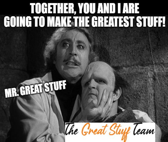 Great Stuff Team Halloween Young Frankenstein Meme Big