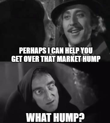 Market Hump Young Frankenstein GS Meme
