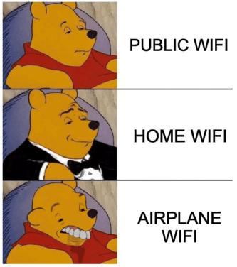 Public wifi airplane wifi Pooh GOGO meme